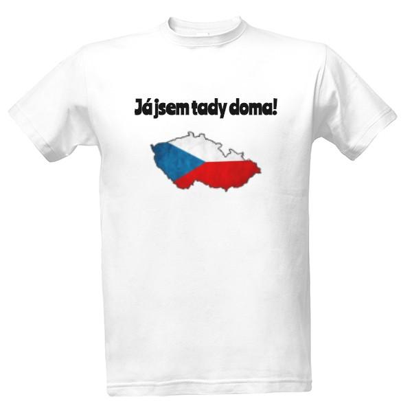 4556d61770fe Tričko s potlačou Tričko Já jsem tady doma!