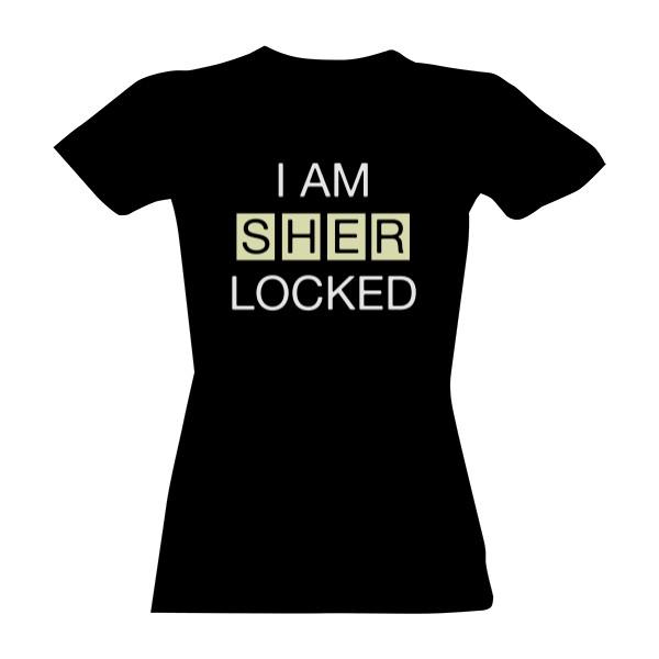Tričko s potiskem I am SHERlocked  688b4ef34c