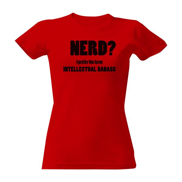a031fd0e21e T-shock tričko s potiskem Nerd dámské Červená S