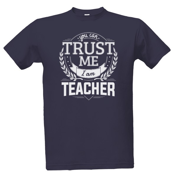 Trust me i am Teacher