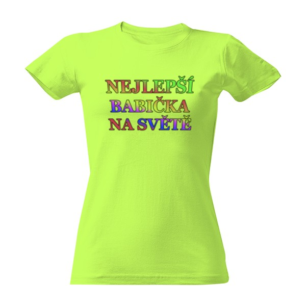 ed6a524b47c Tričko s potiskem Nejlepší BABIČKA na světě