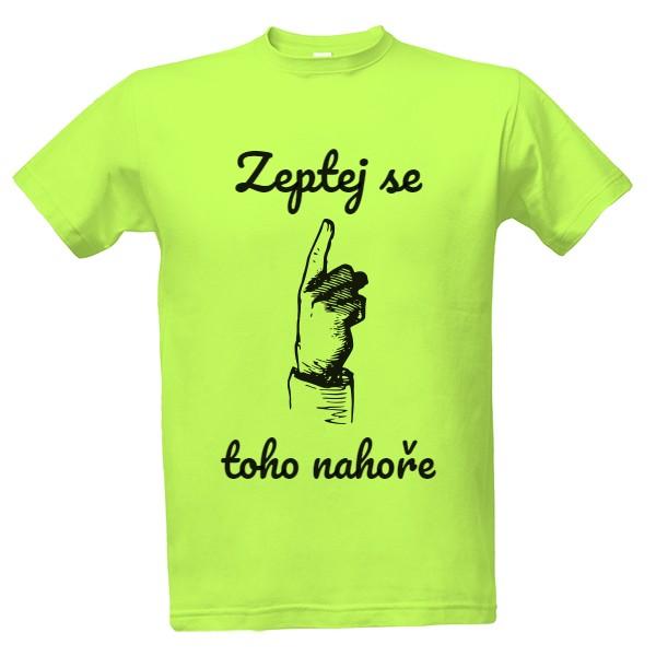 7fc96fc387b1 Vtipná trička s potlačou