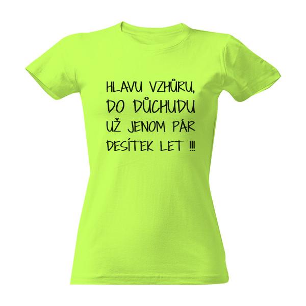 99c66c92130d Vtipná trička s potlačou Pre ženy