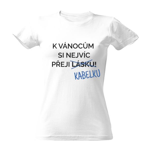 4e68e557a42 T-shock tričko s potiskem K Vánocům si přeji dámské Bílá S
