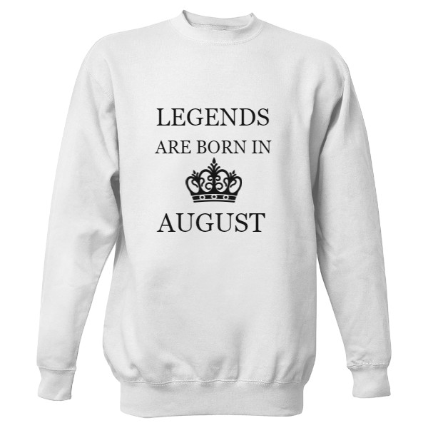Mikina bez kapuce Unisex s potiskem Legends are born in..