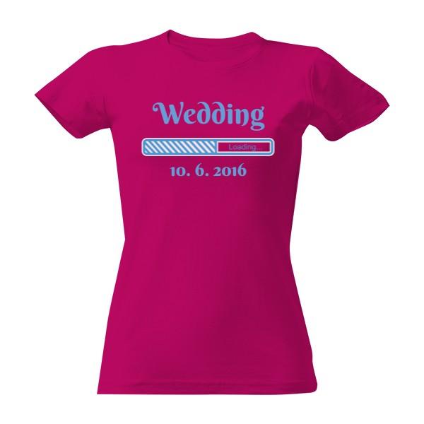 1544fea6b5c4 Uprav údaje · Tričko s potlačou Loading wedding