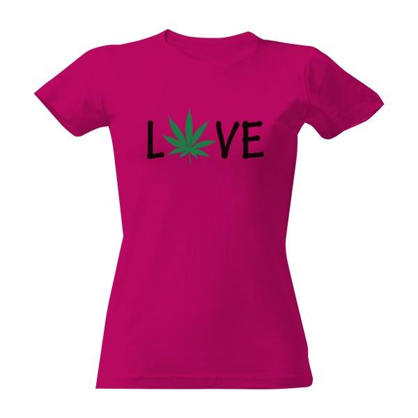 e5f7c3d28bbb T-shock tričko s potiskem Love marihuana dámské Fuchsia S