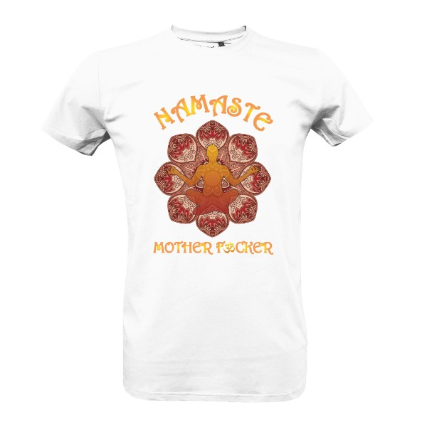 Namaste Mother F*cker T-shirt