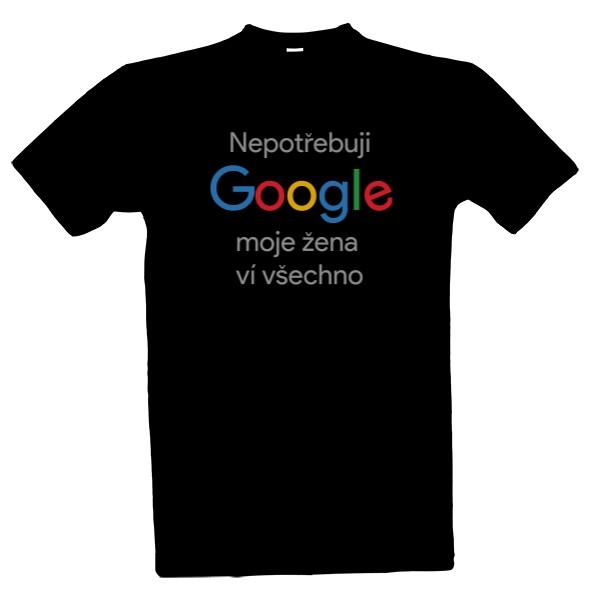 Tričko s potiskem Nepotřebuji Google 30601d07ac