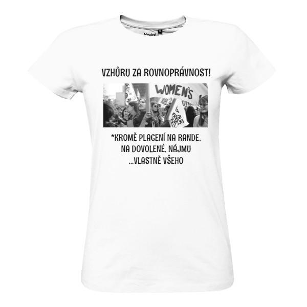 Tričko s potiskem Vzhůru za rovnoprávnost! 779423b6ab