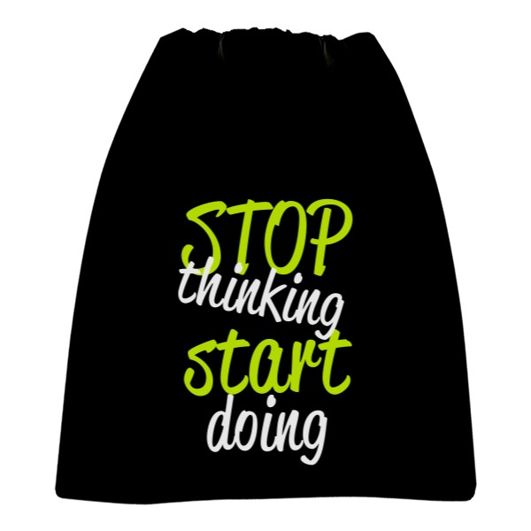 Vak na záda s potiskem Stop thinking start doing